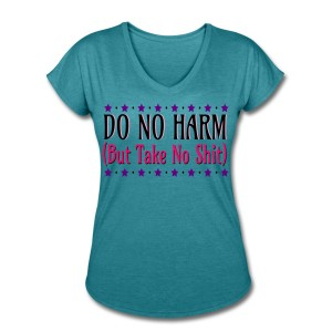Do No Harm (But Take No Shit) - V-Neck T-shirt Turquoise