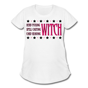Herb Picking, Spell Casting, Card Reading WITCH - Scoop Neck Maternity T-shirt White