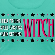 Herb Picking, Spell Casting, Card Reading WITCH - Scoop Neck T-shirt Teal
