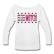 Herb Picking, Spell Casting, Card Reading WITCH - Wide Neck 3/4 Sleeve T-shirt White